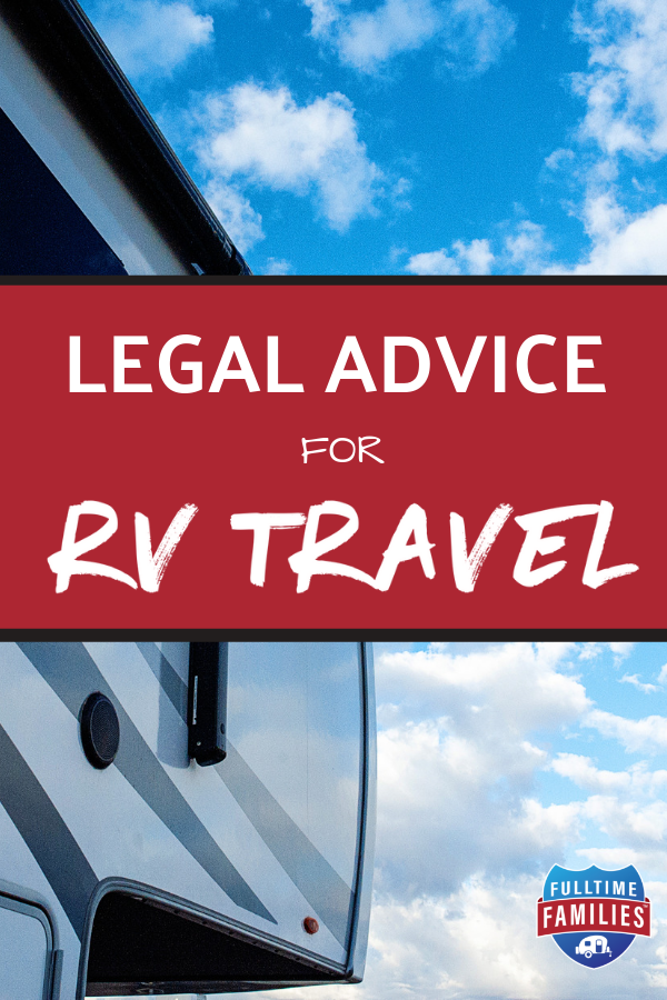 Legal Advice for RV Travel