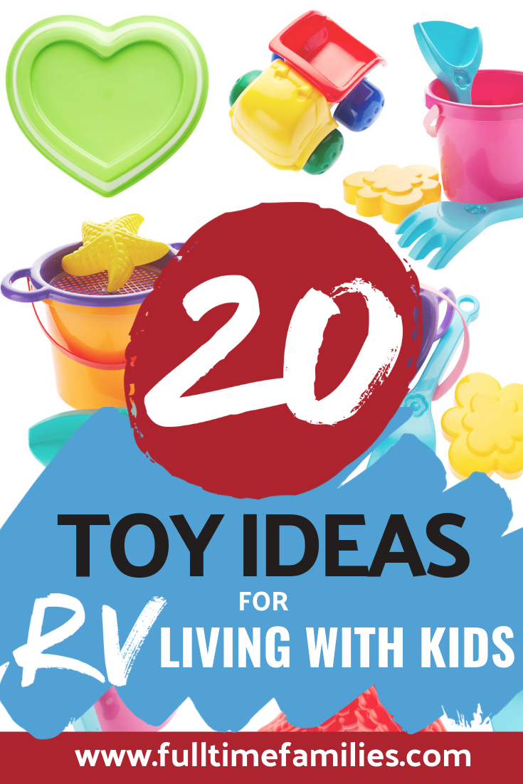 Toy ideas for RV Living With Kids