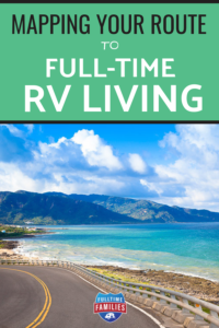 mapping your route to full time rv living