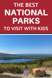 The best National parks to visit with kids