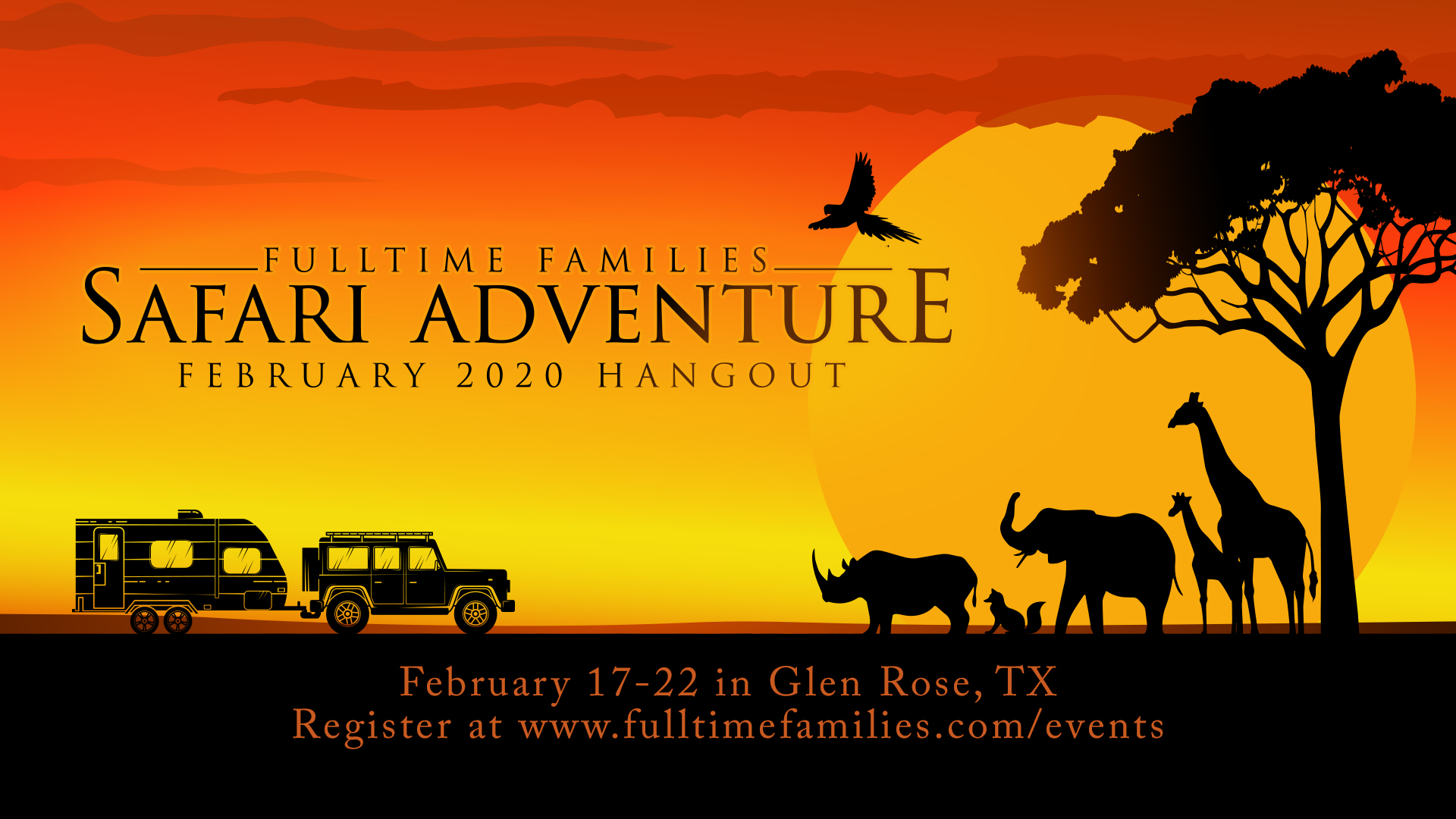 2020 Safari Adventure Hangout - SOLD OUT - Fulltime Families